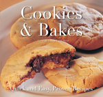 Cookies & Bakes : Quick and Easy Recipes - Gina Steer