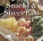 Snacks & Street Eats : Quick and Easy Recipes - Gina Steer