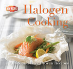 Halogen Cooking : Quick and Easy Recipes - Gina Steer