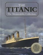 The Titanic : The Memorabilia Collection : Capture the Moment Special