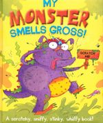 My Monster Smells Gross : Smelly Picture Book
