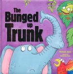 The Bunged Up Trunk - Melanie Joyce