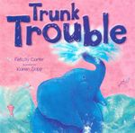 Trunk Trouble : Picture Flats - Felicity Carter