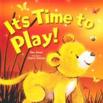 It's Time to Play! - Amy Jones