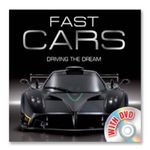Fast Cars : Driving the Dream