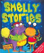 Smelly Stories : With super smelly scracth and sniff patches!