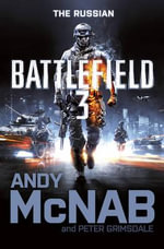 Battlefield 3 : The Russian - Andy McNab