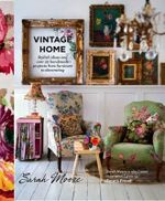 Vintage Home - Sarah Moore
