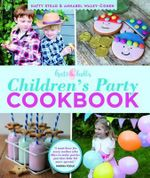 Hats & Bells Children's Party Cookbook - Hatty Stead