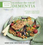 Healthy Eating to Avoid Dementia - Margaret Rayman