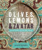 Olives, Lemons & Za'atar : The Best Middle Eastern Home Cooking - Rawia Bishara