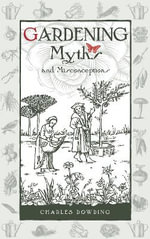 Gardening Myths and Misconceptions - Charles Dowding