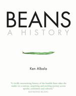 Beans : A History - Ken Albala