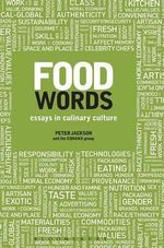 Food Words : Essays in Culinary Culture