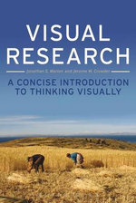 Visual Research : a Concise Introduction to Thinking Visually - Jonathan S. Marion