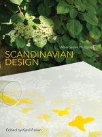 Scandinavian Design : Alternative Histories