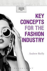 Key Concepts for the Fashion Industry - Andrew Reilly