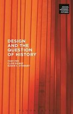 Design and the Question of History - Clive Dilnot