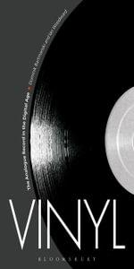 Vinyl : The Analogue Record in the Digital Age - Dominik Bartmanski
