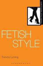 Fetish Style - Frenchy Lunning