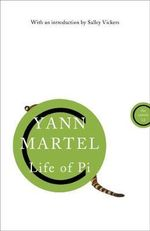 Life of Pi : A Novel. Yann Martel - Yann Martel