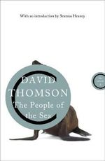 The People of the Sea : Celtic Tales of the Seal-Folk - David Thomson