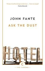 Ask the Dust : Canons - John Fante