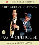 Stiff Upper Lip Jeeves - P. G. Wodehouse