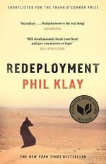 Redeployment : WINNER 2014 NATIONAL BOOK AWARD (US) - Phil Klay