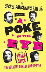 A Poke in the Eye : The Best of the Secret Policeman's Ball - Amnesty International