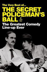 The Very Best of the Secret Policeman's Ball : The Greatest Comedy Line-up Ever - Amnesty International