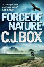 Force of Nature : Joe Pickett - C. J. Box