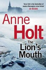 Lion's Mouth - Anne Holt