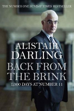 Back from the Brink : 1,000 Days at Number 11 - Alistair Darling