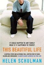 This Beautiful Life - Helen Schulman