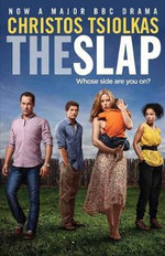 The Slap : Whose Side Are You On? - Christos Tsiolkas