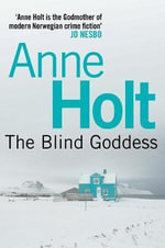 The Blind Goddess - Anne Holt