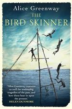 The Bird Skinner - Alice Greenway