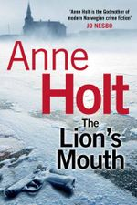 The Lion's Mouth - Buy this book and get The Blind Goddess for free!* - Anne Holt