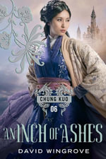 An Inch of Ashes - David Wingrove
