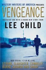 Vengeance : Mystery Writers of America Presents