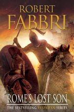 Rome's Lost Son : Vespasian VI - Robert Fabbri