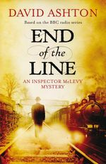 End of the Line - David Ashton