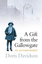 Gift from the Gallowgate - Doris Davidson