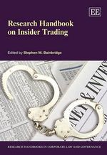 Research Handbook on Insider Trading : Law and Economic Approaches to Bid Rigging