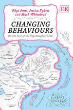 Changing Behaviours : On the Rise of the Psychological State - Rhys Jones