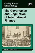The Governance and Regulation of International Finance - Fabrizio Cafaggi