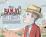 Meet Banjo Paterson : Meet... - Kristin Weidenbach