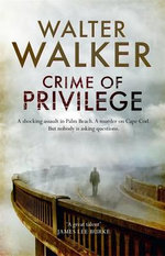 Crime of Privilege - Walter Walker