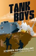 Tank Boys - Stephen Dando-Collins